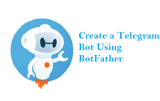 Create Telegram Bot Using Botfather